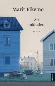 Alt inkludert, roman av Marit Eikemo